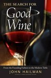 The Search for Good Wine - John Hailman