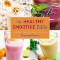 Farnoosh Brock - The Healthy Smoothie Bible