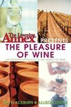 The Learning Annex - The Learning Annex Presents the Pleasure of Wine