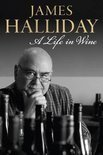 A Life in Wine - James Halliday