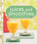 Murdoch Books Test Kitchen - Juices and Smoothies