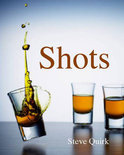 Steve Quirk - Shots