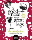 A Good Nose & Great Legs - Robert Geddes