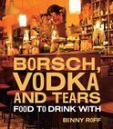 Borsch, Vodka and Tears - Benny Roff
