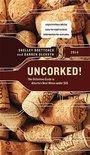 Uncorked! - Darren Oleksyn