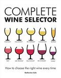 Katherine Cole - Complete Wine Selector