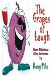 Doug Pike - The Grapes Of Laugh