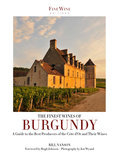 The Finest Wines of Burgundy - Bill Nanson