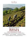 The Finest Wines Of Rioja & Northwest Spain - Jesus Barquin