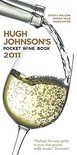 Hugh Johnson - Hugh Johnson's Pocket Wine Book 2011