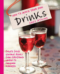 Susy Atkins - How to Make Your Own Drinks