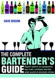 The Complete Bartender's Guide - Dave Broom