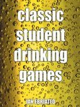 Ian Ebriated - Classic Student Drinking Games