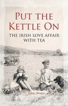 Put the Kettle On - Juanita Browne