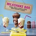 Milkshake Bar - Hannah Miles