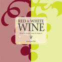 Red and White Wine - Jonathan Ray