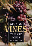 Nick Poulter - Growing Vines to Make Wines