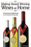 Making Award Winning Wines at Home - Bill Smith