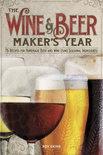 The Wine & Beer Maker's Year - Roy Ekins