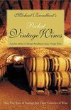 Michael Broadbent - Michael Broadbent's Pocket Vintage Wine Companion