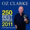 Oz Clarke 250 Best Wines, 2011 - Oz Clarke