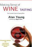 Alan Young - Making Sense of Wine Tasting