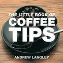 Andrew Langley - The Little Book of Coffee Tips
