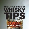 Andrew Langley - The Little Book of Whisky Tips