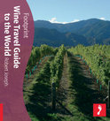 Robert Joseph - Footprint Wine Travel Guide to the World