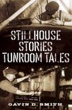 Gavin D Smith - Stillhouse Stories Tunroom Tales