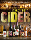 Pete Brown - World's Best Cider