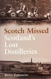 Brian Townsend - Scotch Missed