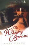 Allen Andrews - The Whisky Barons