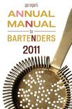 Gaz Regan's Annual Manual for Bartenders, 2011 - Gary Regan