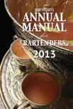 gaz regan's ANNUAL MANUAL for Bartenders 2013 - Regan Gary