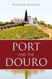 Richard Mayson - Port and the Douro