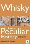 Fiona Macdonald - Whisky, a Very Peculiar History