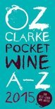 Oz Clarke - Oz Clarke Pocket Wine Book 2015