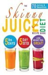 The Skinny Juice Diet Recipe Book - Cooknation