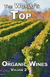 Jacques Tremblay - The World's Top Organic Wines, Volume 2