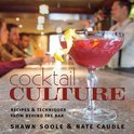 Cocktail Culture - Shawn Soole