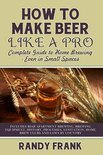 Randy Frank - How to Make Beer Like a Pro