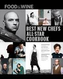 Food and Wine Best New Chefs All-Star Cookbook - Food & Wine