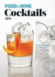Food & Wine - Food & Wine Cocktails 2014