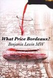 Benjamin Lewin Mw - What Price Bordeaux?