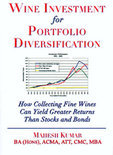 Wine Investment For Portfolio Diversification - Mahesh Kumar