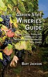 Garden State Wineries Guide - Bart Jackson