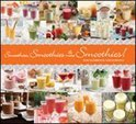 Smoothies, Smoothies And More Smoothies! - Leah Shomron