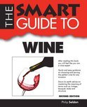 Smart Guide to Wine - Second Ediiton - Philip Seldon