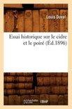 Louis Duval - Essai Historique Sur Le Cidre Et Le Poire